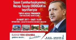 Cumhurbaşkanı Erdoğan yine Sancaktepe'ye geliyor