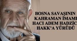 Bosna savaşının seyrini değiştiren kahraman!