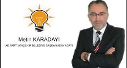 AK Parti'li Metin Karadayı, Ataşehir Belediyesi'ni almaya kararlı