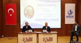 Bağcılar Belediyesi Sezai Karakoç'u unutmadı
