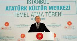 Başkan Erdoğan, AKM temel atma töreninde jakoben zihniyete vurdu!