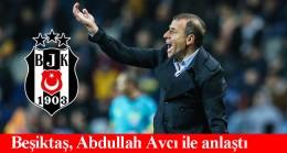 Abdullah Avcı Beşiktaş'la el sıkıştı