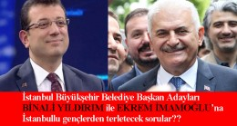 Gençler, İstanbul adaylarına soruyor?