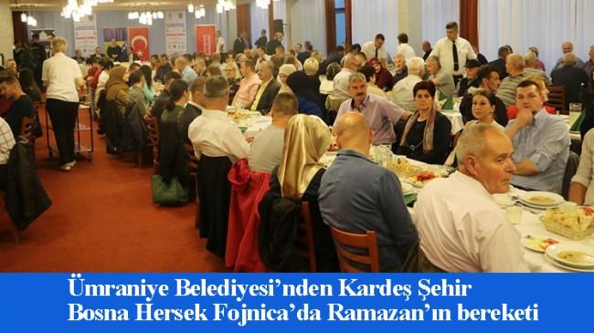 Ümraniye Belediyesi'nden kardeş şehir Fojnica'da gönül sofrası