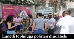 Lezbiyen, gey, biseksüel, transgender'ler ve onların sevicilerine polis müdahalesi!