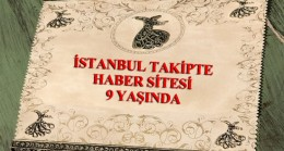 İSTANBUL TAKİPTE 9'UNCU YILINDA