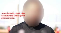 Spor hocasına cinsel istismar iddiası!