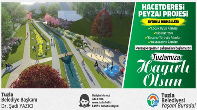 Tuzla Belediyesi Hacetderesi peyzaj projesi hayat geçiyor