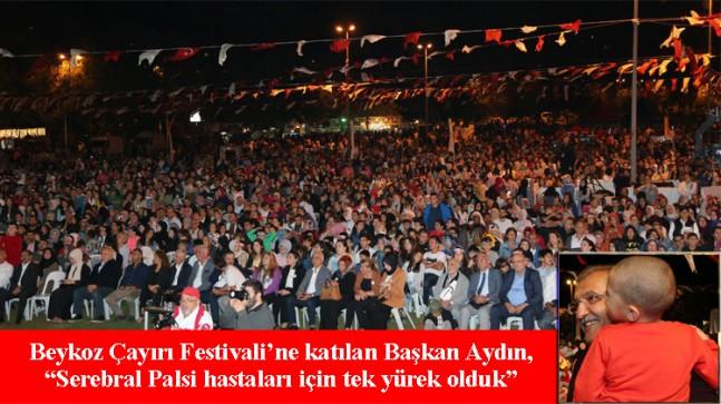 """Başkan Aydın, """"Serebral Palsi hastaları için Beykoz Çayırı'nda tek yürek olduk"""""""