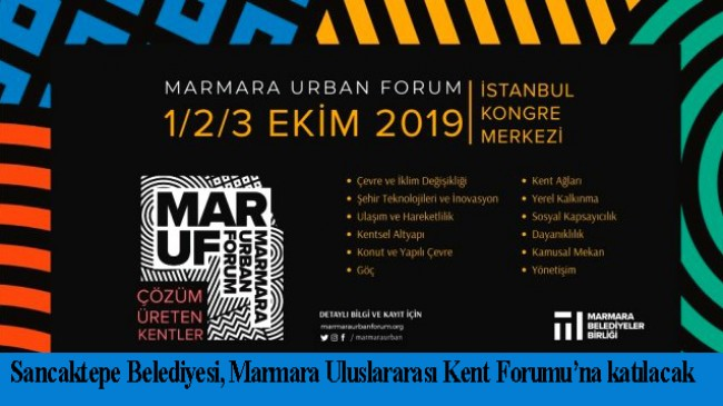 Sancaktepe Belediyesi foruma katılacak