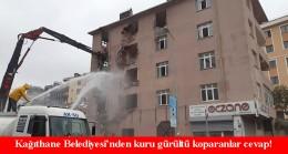 Kağıthane Belediyesi'nden yıkımla ilgili açıklama