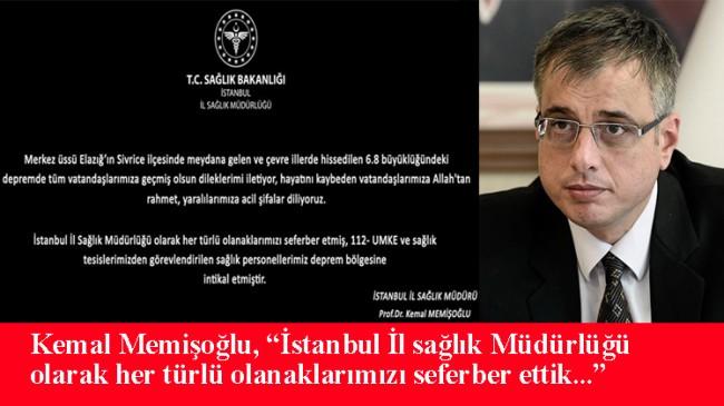 İstanbul İl Sağlık Müdürü Kemal Memişoğlu'ndan deprem açıklaması