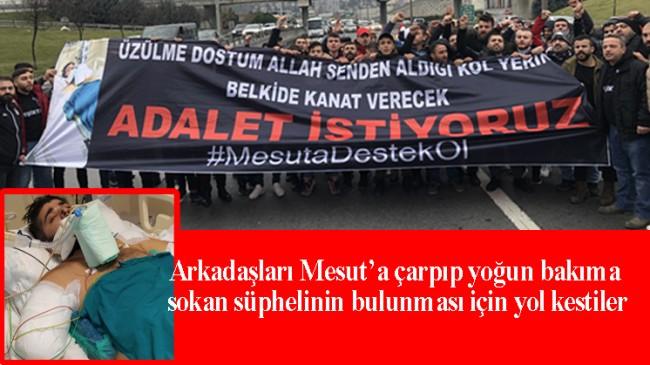 TEM Otoyolu'nu kestiler, arkadaşları Mesut için adalet istediler!