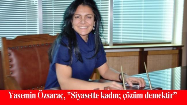 Yasemin Özsaraç, CHP Kadıköy İlçe Kadın Kolları Başkanlığına aday oldu