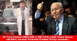 Milletvekili Osman Boyraz'dan merhum Erbakan hocaya vefalı sözler