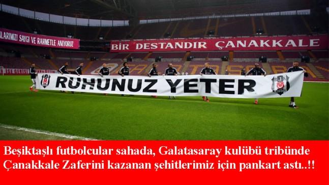 """Beşiktaşlı futbolculardan, Çanakkale şehitlerimiz için """"Ruhunuz yeter"""" pankartı"""