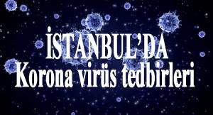 İstanbul'da korona virüs tedbirlerine uymayanlara ceza yağdı