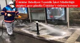 Üsküdar Belediyesi, ortak alanları 24 saat korona virüse karşı dezenfekte ediyor