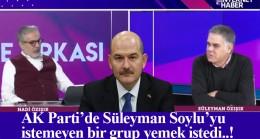 AK Parti içinde Süleyman Soylu'ya operasyon çekilmek istendi (!)