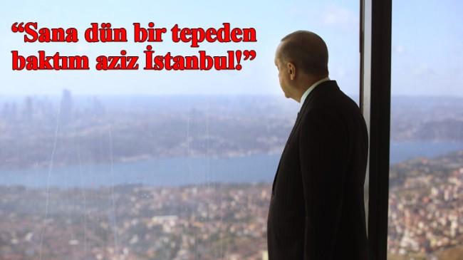 Sana dün bir tepeden baktım aziz İstanbul!