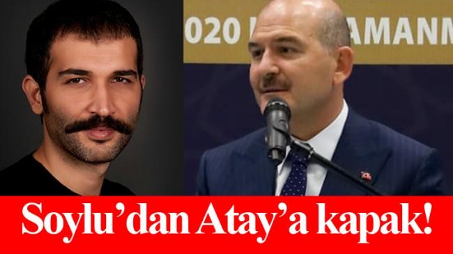 "Süleyman Soylu, ""Barış Atay'dan tam bir tecavüzcü olur!"""
