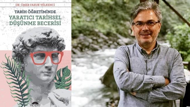 Eğitimci Yazar Doktor Ömer Faruk Yelkenci'den bir kitap daha