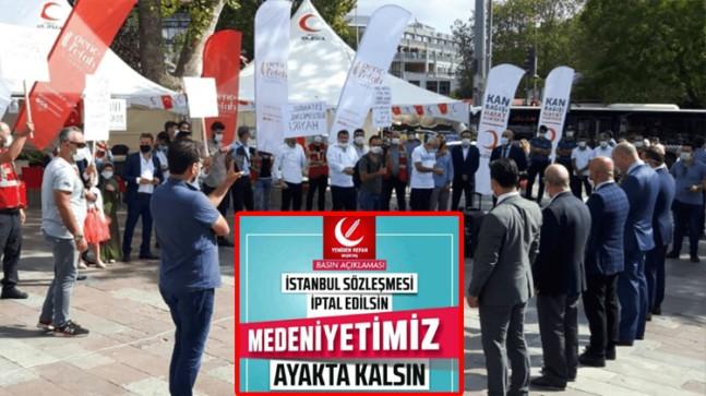 Yeniden Refah Parti'lilerden İstanbul Sözleşmesi'ne tepki!
