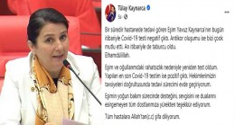 İstanbul Milletvekili Tülay Kaynarca'nın testi pozitif çıktı