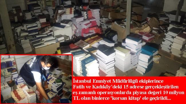 İstanbul'da 10 milyon TL değerinde binlerce 'korsan kitap' ele geçirildi