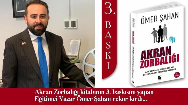 """Ömer Şahan'ın """"Akran Zorbalığı"""" isimli kitabı, kısa zamanda 3. baskıyı gördü"""