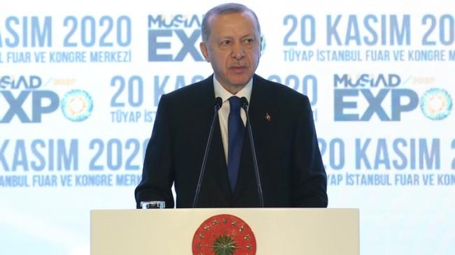 Erdoğan, MÜSİAD EXPO Fuarı açılışında önemli açıklamalarda bulundu