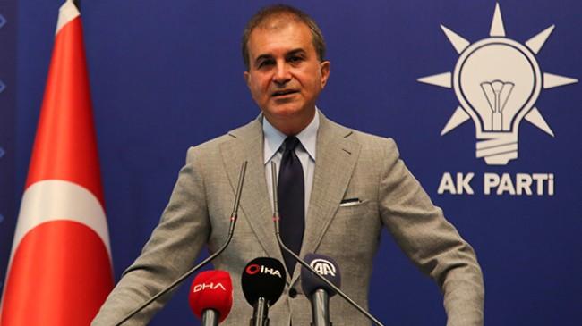 """Ömer Çelik, """"Ahlak ve seviye yoksunu CHP Milletvekili Başarır'ı şiddetle kınıyoruz"""""""