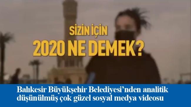 """Balıkesir Büyükşehir Belediyesi, """"Sizin için 2020 ne demek?"""" sorusuna cevap buldu"""
