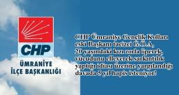 CHP Ümraniye Örgütü'nün tacizcisine 5 yıla kadar hapis isteniyor