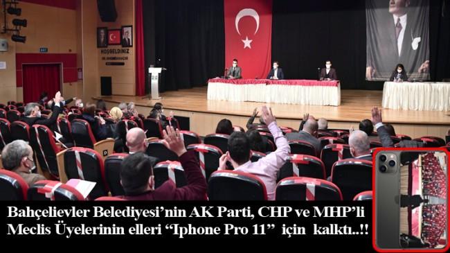 """CHP'li meclis üyelerini """"Iphone Pro 11"""" marka cep telefonu çok mutlu etti (!)"""