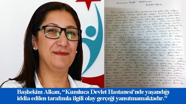 Kumluca Devlet Hastanesi Başhekimi Ayşegül Alkan'a hemşireler iftira mı attı?