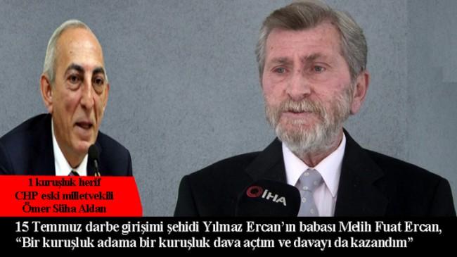 Mahkeme, CHP'li Aldan'ın, 1 kuruşluk adam olduğunu onayladı (!)