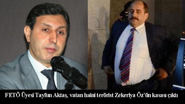 Tayfun Aktaş, Fetullahçı Terör Örgütü hainlerinden Zekeriya Öz'ün kasası çıktı