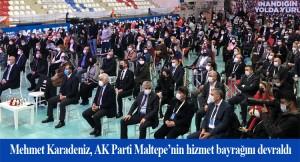 AK Parti Maltepe'nin yeni İlçe Başkanı: Mehmet Karadeniz oldu