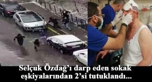 Selçuk Özdağ'a saldıranların 2'si tutuklandı
