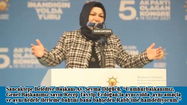 """Şeyma Döğücü, """"Genel Başkanımız Erdoğan'ın yol arkadaşı olmak bana muhteşem bir gurur yaşatıyor"""""""