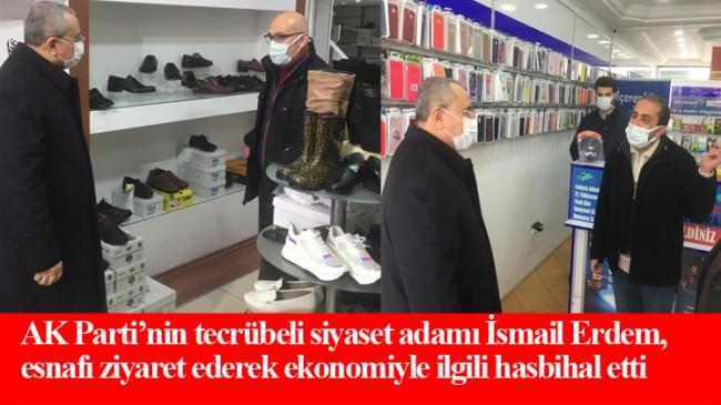 AK Parti Ataşehir İlçe Başkanı İsmail Erdem'den esnaf ziyareti