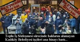 CHP'li Kadıköy Belediyesi'nin haklarını gasp ettiği işçiler greve gitti!