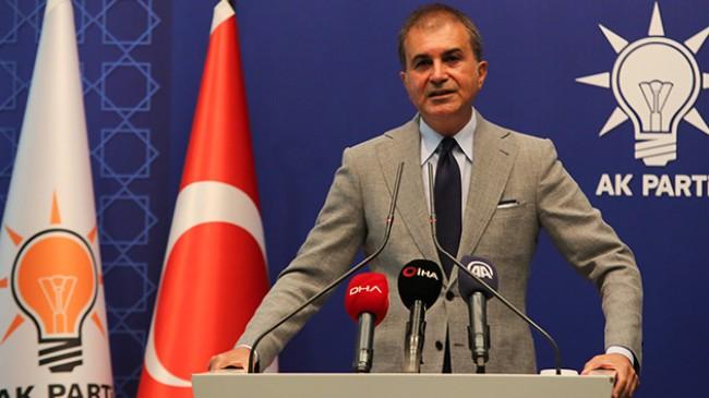 """Ömer Çelik, """"PKK cinayetlerini lanetlemek yerine güvenlik güçlerimizi suçlayanların caniliği tescillidir"""""""