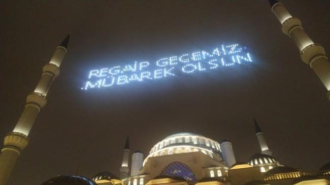 Regaib Gecesi, Çamlıca Camii'nde idrak edildi