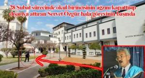 28 Şubat'ın yasakçı müdürü Özgür'ün hala görev yapmasına yoğun tepki
