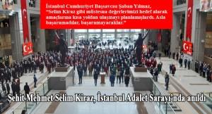 Mehmet Selim Kiraz, şehit edilişinin 6. yıl dönümünde anıldı