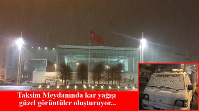 Taksim'de kar yağışı sürüyor