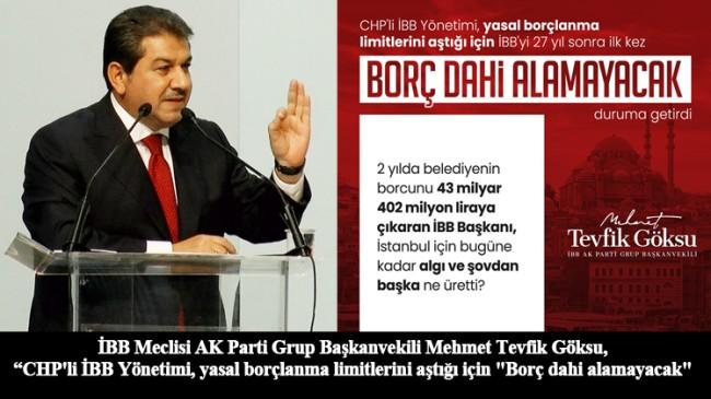 Başkan Göksu, İBB'yi borç batağına sokan CHP yönetimini eleştirdi