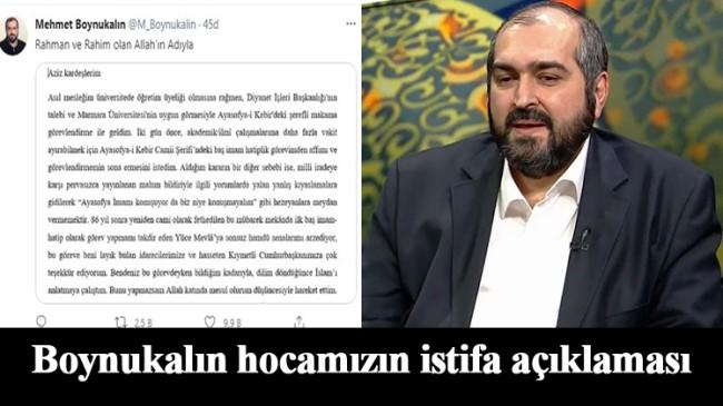 Mehmet Boynukalın hocamız önemli bir açıklama yaparak istifasını verdi
